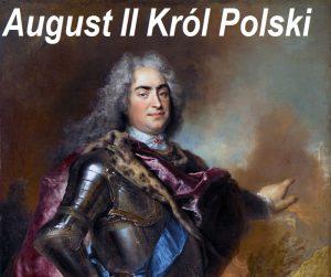 August II Król Polski (1670-1733), Książę Saksonii zdynastii Wettynów | AtamanShop.pl