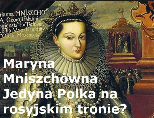 Maryna Mniszchówna Jedyna Polka narosyjskim tronie?   AtamanShop.pl