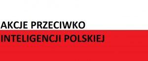Akcje przeciwko inteligencji polskiej . . . | AtamanShop.pl