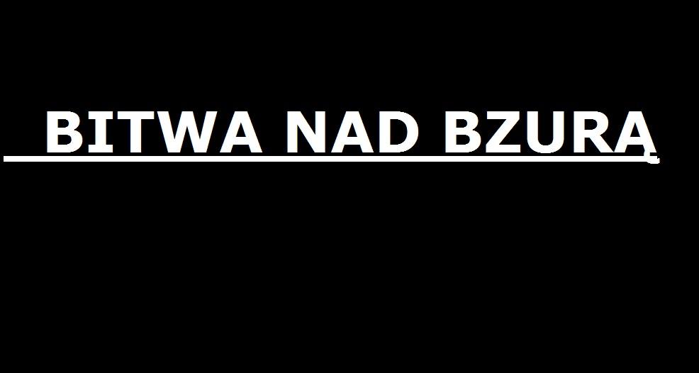 Bitwa nadBzurą …..  | AtamanShop.pl