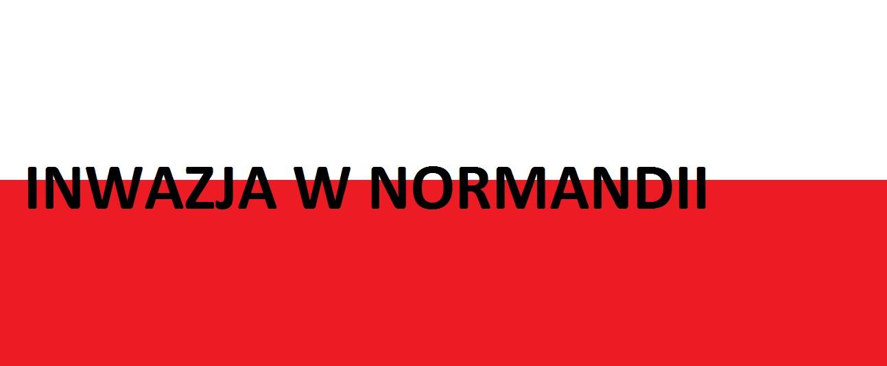 Inwazja wNormandii  . . . gen. Stanisław Maczek | AtamanShop.pl
