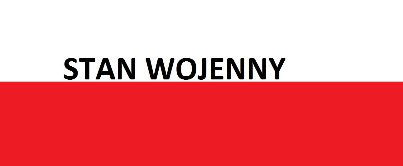 Stan Wojenny  . . . Polska … jak tobyło ?