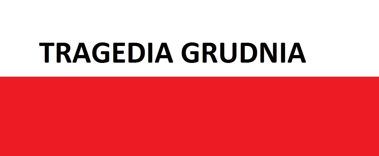 Tragedia Grudnia . . . | AtamanShop.pl