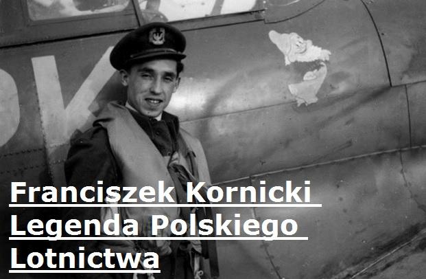 Franciszek Kornicki Legenda Polskiego Lotnictwa | AtamanShop.pl