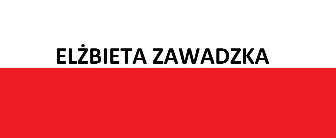 Elżbieta Zawadzka . . . | Blog Patriotyczny