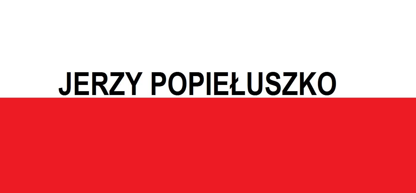 Jerzy Popiełuszko . . . | Blog Patriotyczny