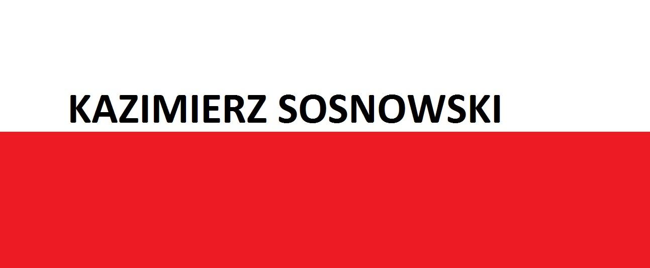 Kazimierz Sosnowski . . . | Blog Patriotyczny