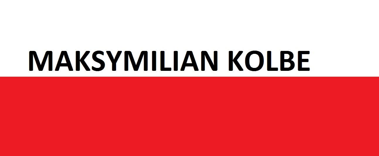 Maksymilian Kolbe . . . | Blog Patriotyczny