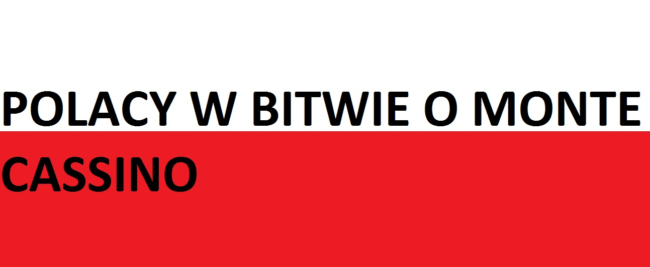 Polacy wbitwie oMonte Cassino . . . | Blog Patriotyczny