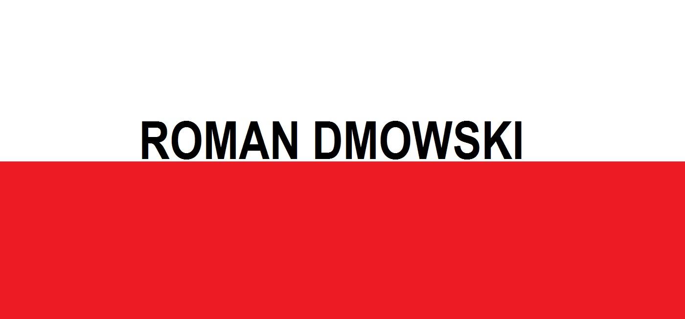 Roman Dmowski . . . | Blog Patriotyczny