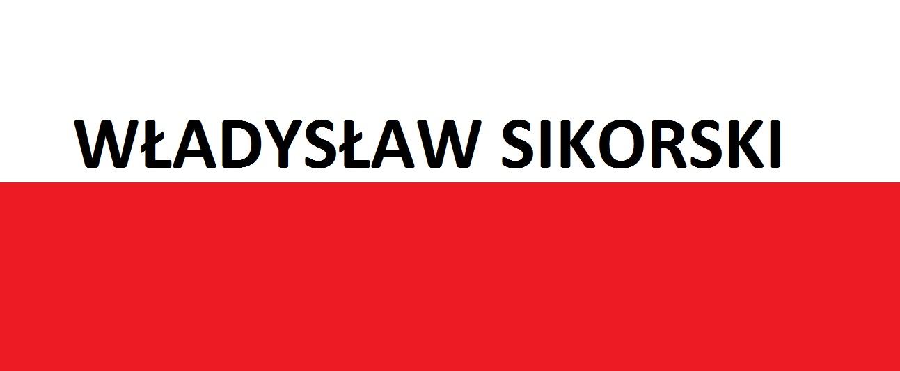 Władysław Sikorski … | Blog Patriotyczny