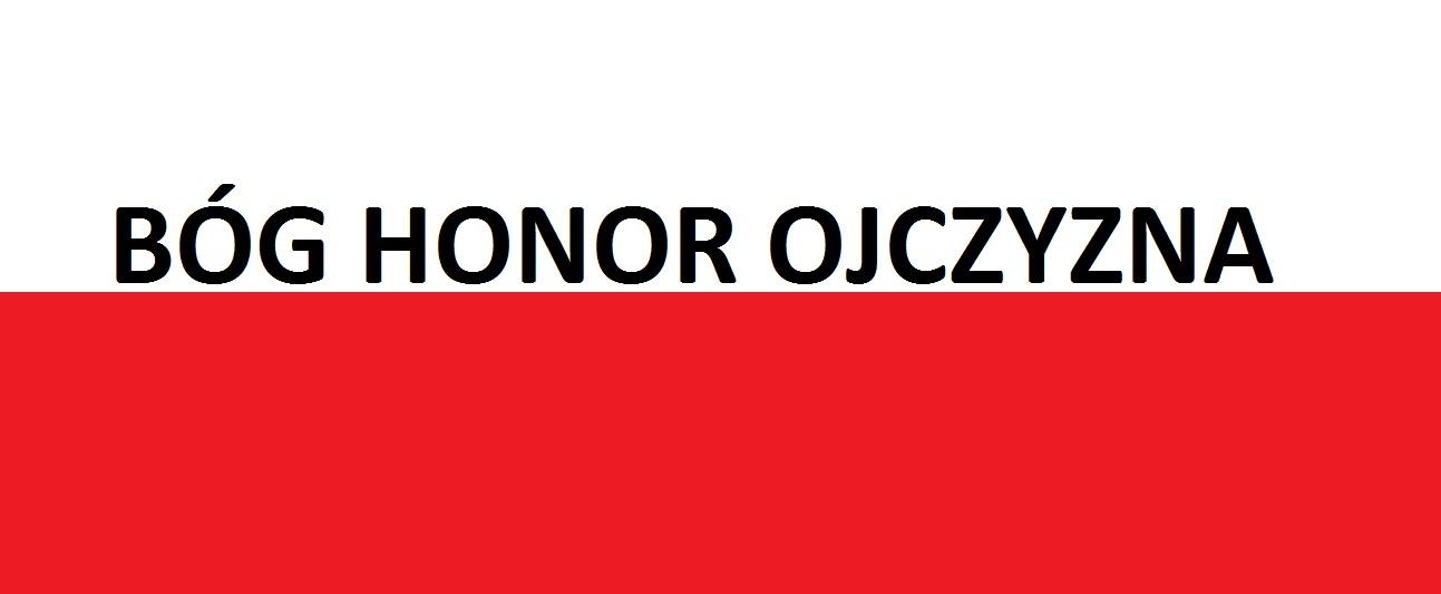 Bóg , Honor ,Ojczyzna . . . | Blog Patriotyczny