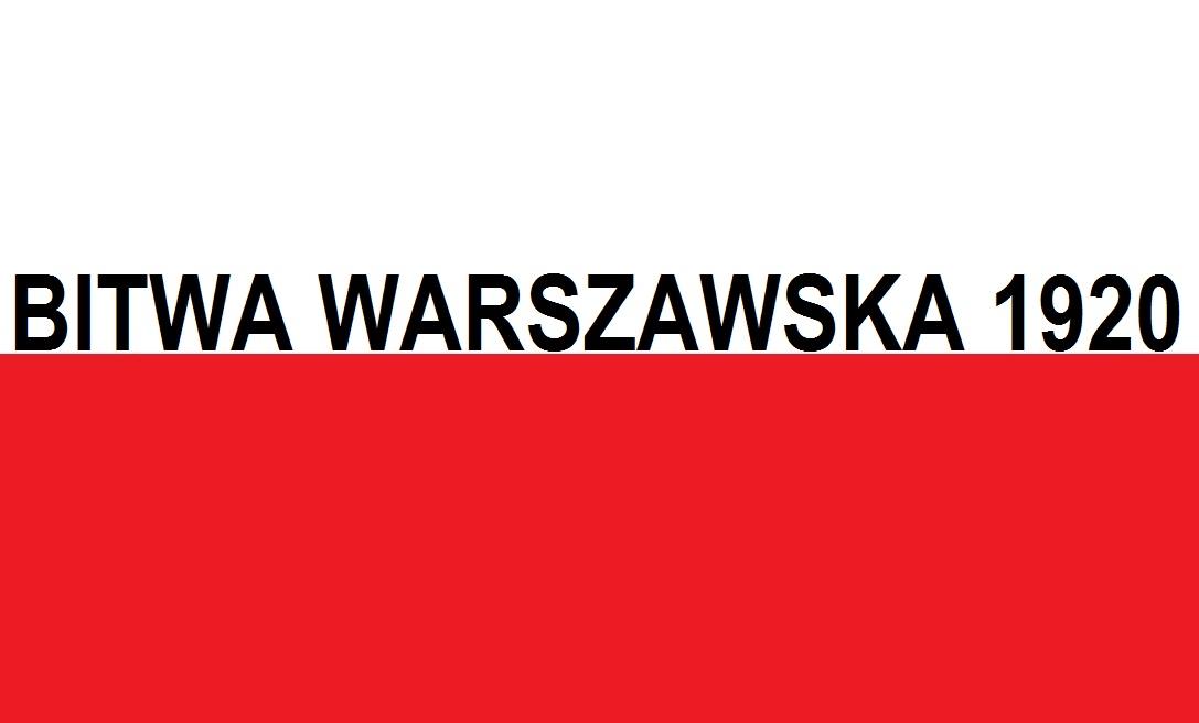 Bitwa Warszawska 1920 | Blog Patriotyczny