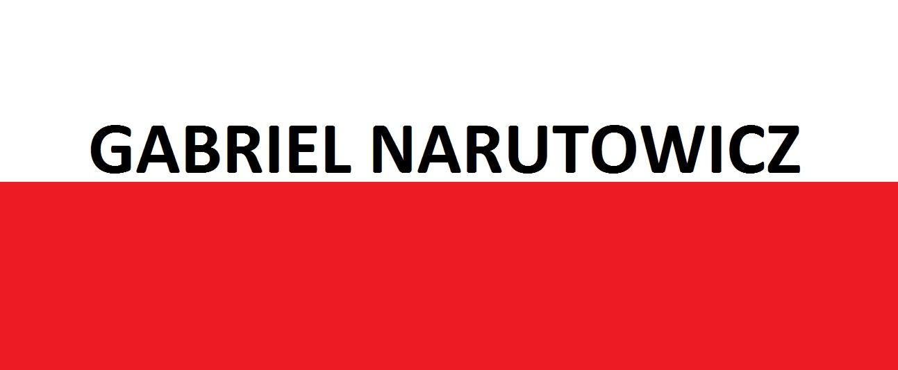 Gabriel Narutowicz . . . | Blog Patriotyczny