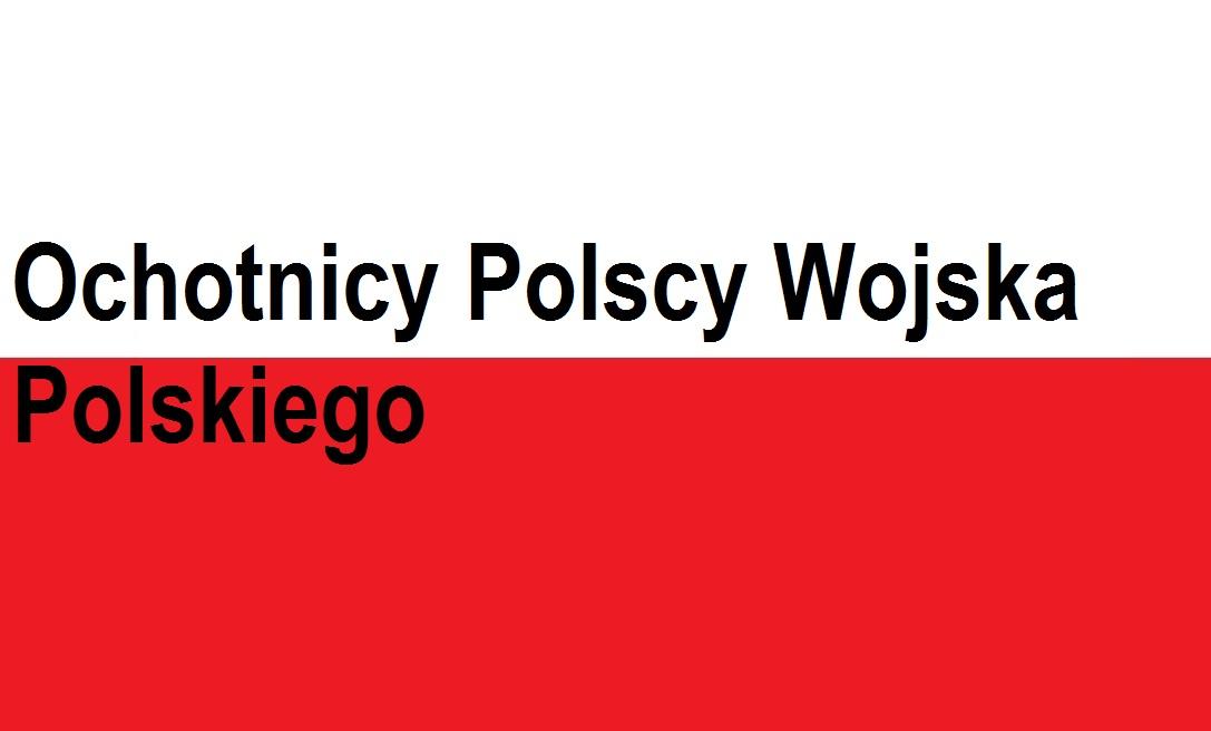 Ochotnicy Polscy Wojska Polskiego   Blog patriotyczny