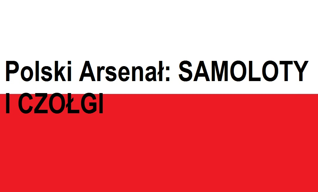 Polski Arsenał: SAMOLOTY ICZOŁGI    Blog Patriotyczny