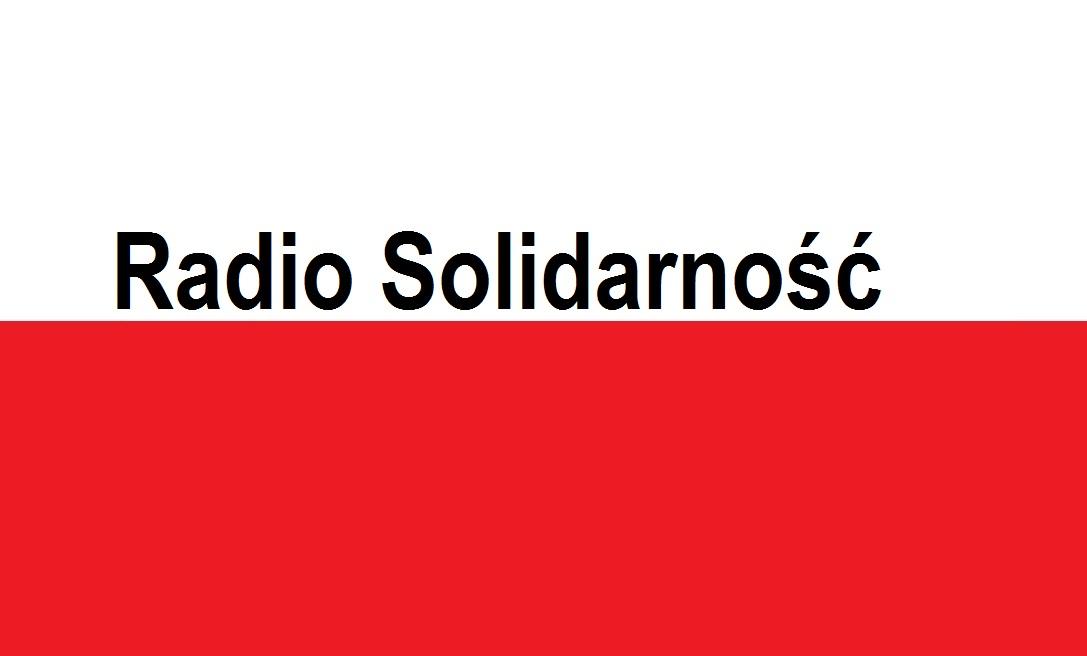 Radio Solidarność . . . | Blog Patriotyczny