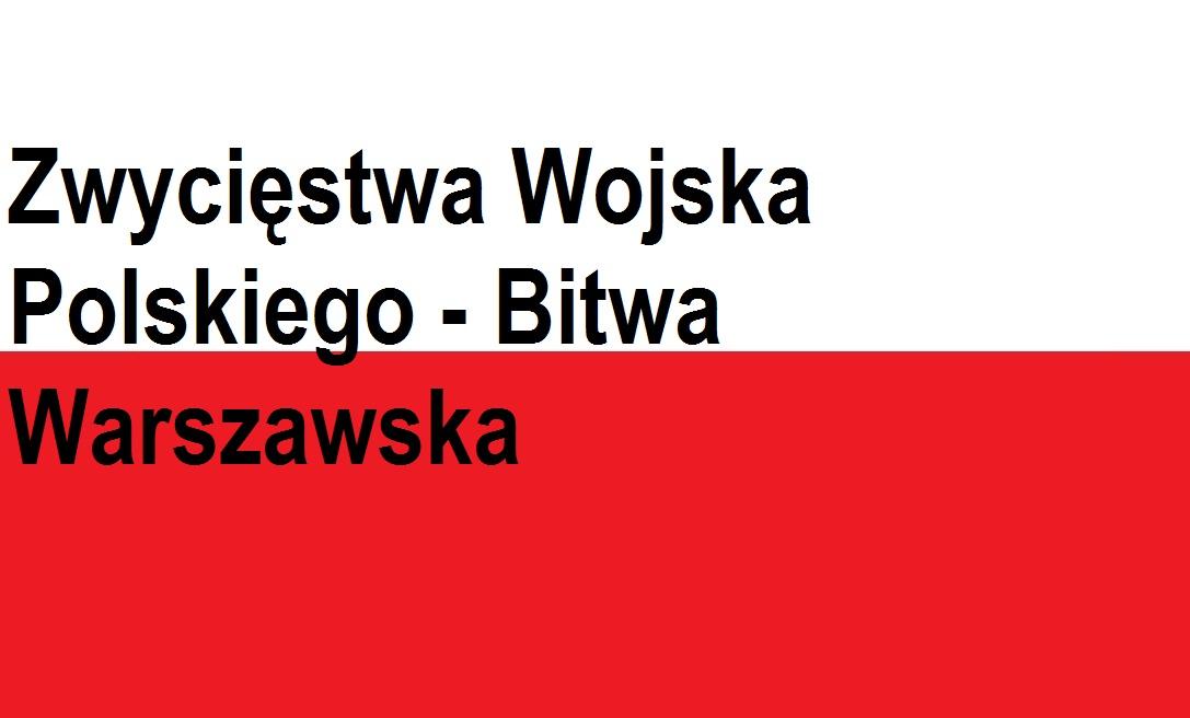 Zwycięstwa Wojska Polskiego – Bitwa Warszawska – 1920 | Blog Patriotyczny
