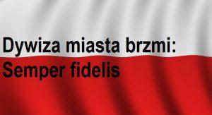 Obronny Lwów – Dywiza miasta brzmi: Semper fidelis | Blog Historyczny | Blog Patriotyczny