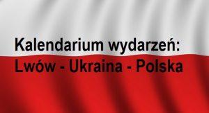 Kalendarium wydarzeń: Lwów – Ukraina – Polska 1918 | Blog Historyczny v Patriotyczny