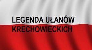 Legenda Ułanów Krechowieckich   Blog Historyczny