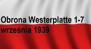 Obrona Westerplatte 1-7 września 1939 roku | Blog Historyczny