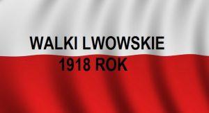 1918 Lwów walki polsko-lwowskie opis | Blog Historyczny