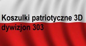 Koszulki patriotyczne 3D dywizjon 303 | Blog Patriotyczny