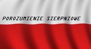 POROZUMIENIE SIERPNIOWE ! Polska ! | Blog Patriotyczny